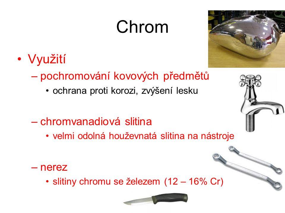 Chrom Využití pochromování kovových předmětů chromvanadiová slitina