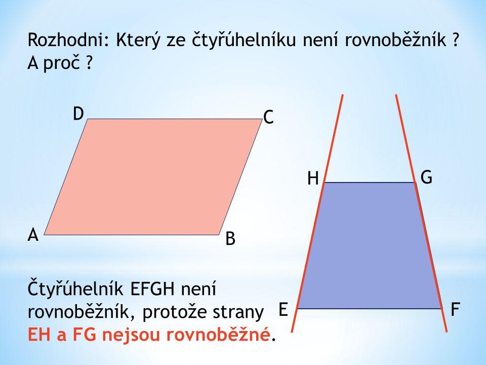 Rozhodni: Který ze čtyřúhelníku není rovnoběžník