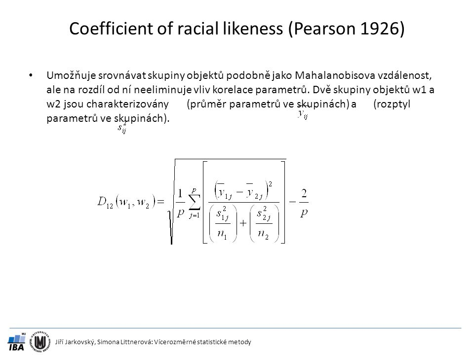 Coefficient of racial likeness (Pearson 1926)