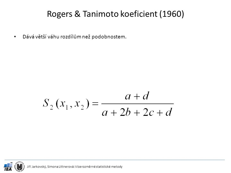 Rogers & Tanimoto koeficient (1960)