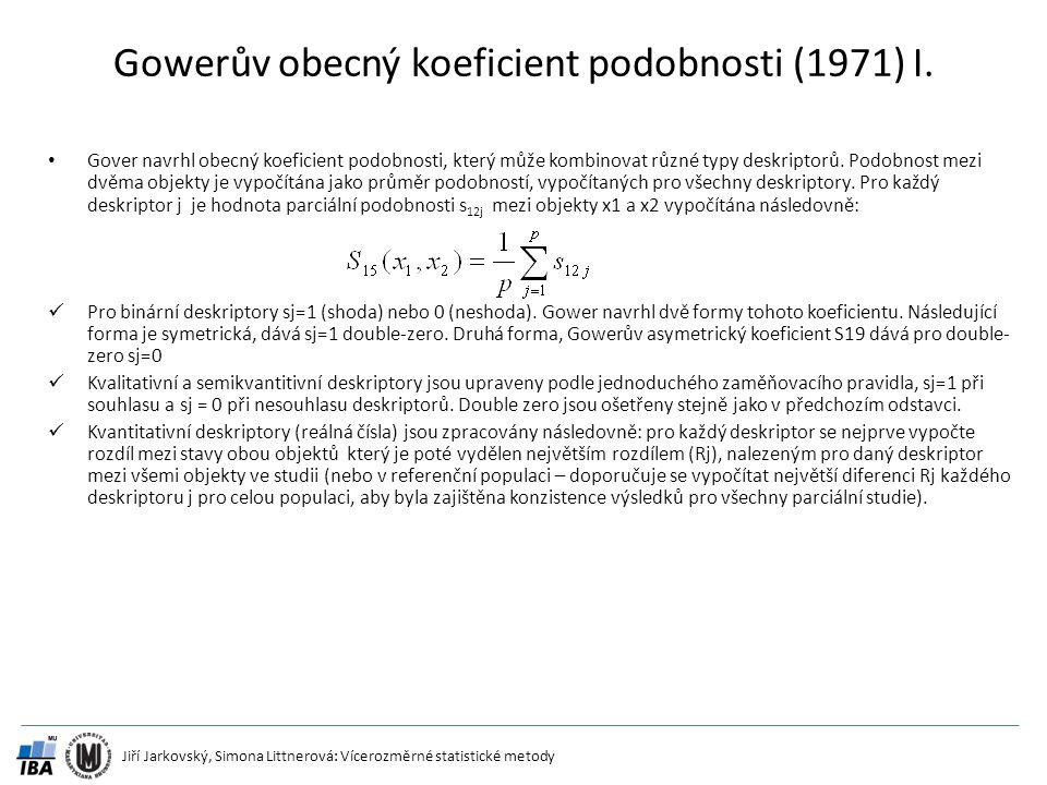Gowerův obecný koeficient podobnosti (1971) I.