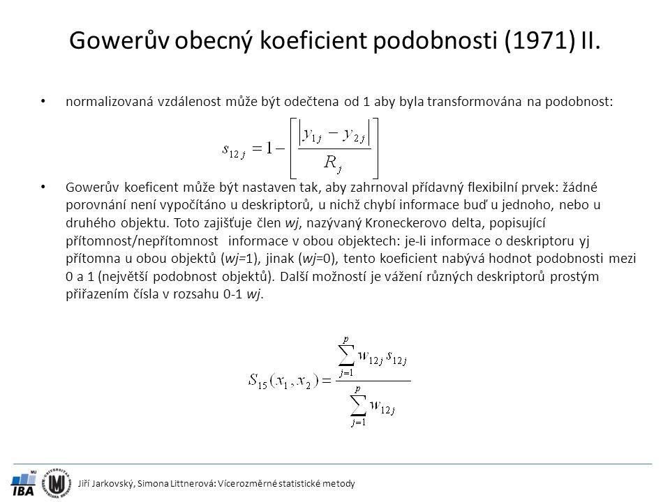 Gowerův obecný koeficient podobnosti (1971) II.