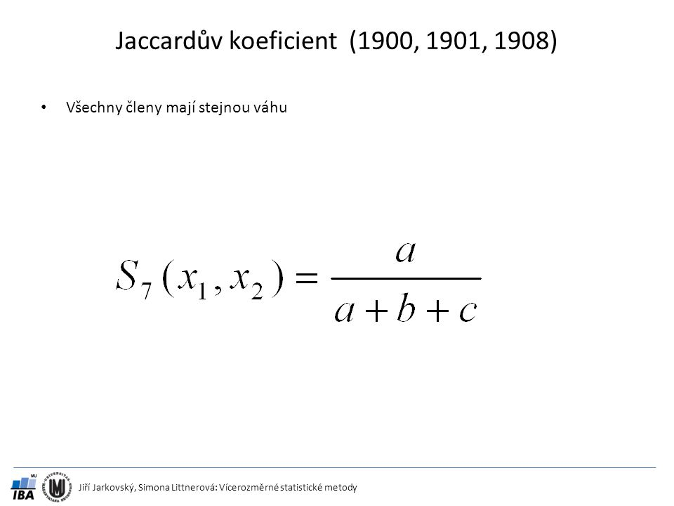 Jaccardův koeficient (1900, 1901, 1908)