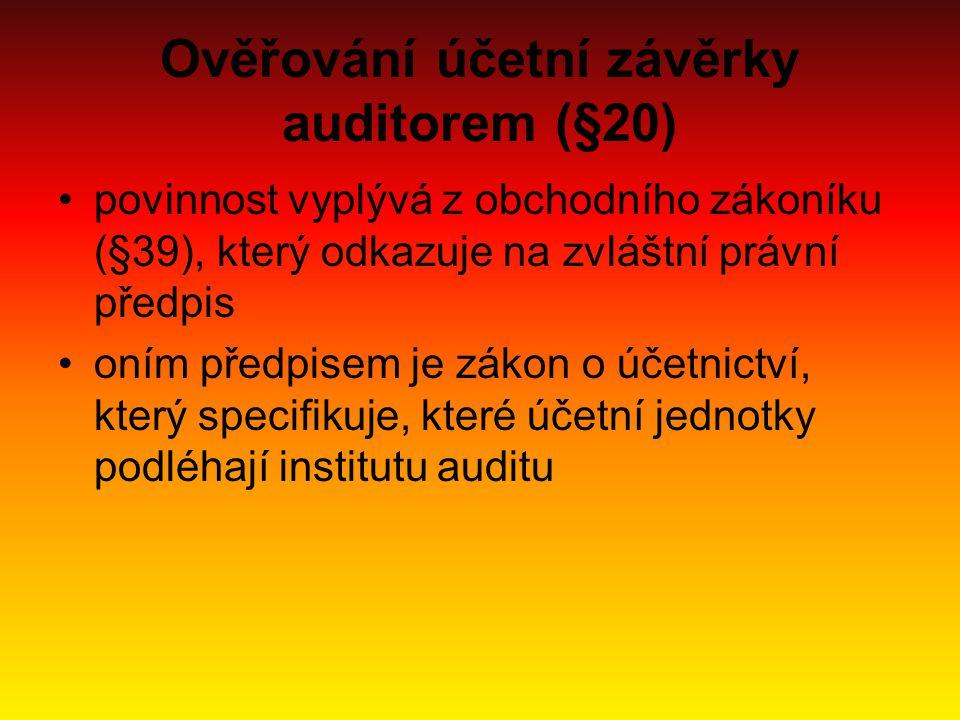 Ověřování účetní závěrky auditorem (§20)