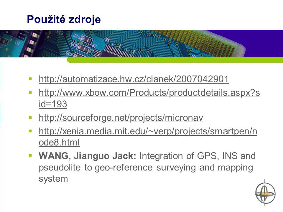 Použité zdroje http://automatizace.hw.cz/clanek/2007042901