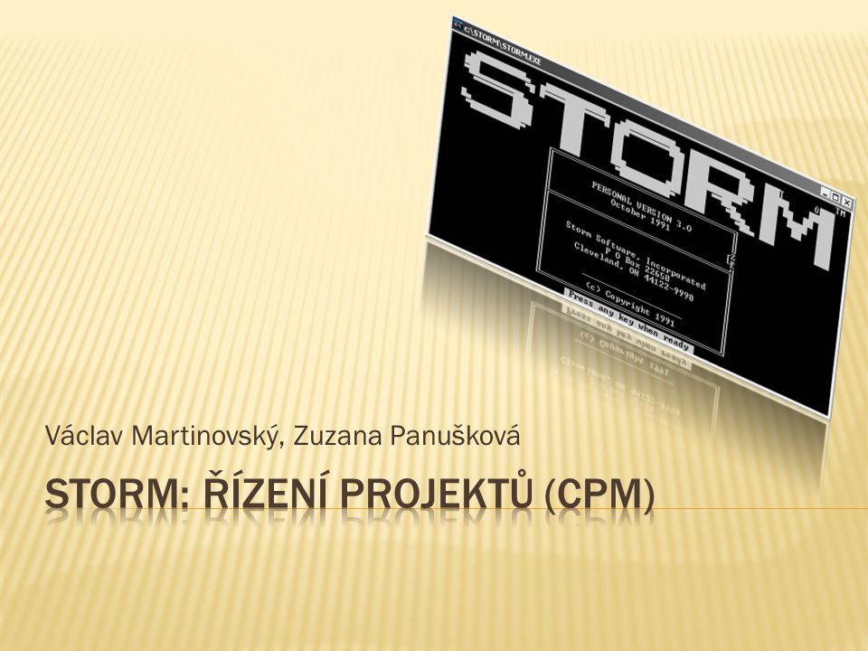 Storm: Řízení projektů (CPM)