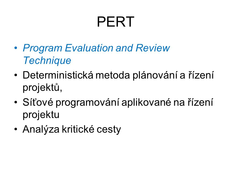 PERT Program Evaluation and Review Technique