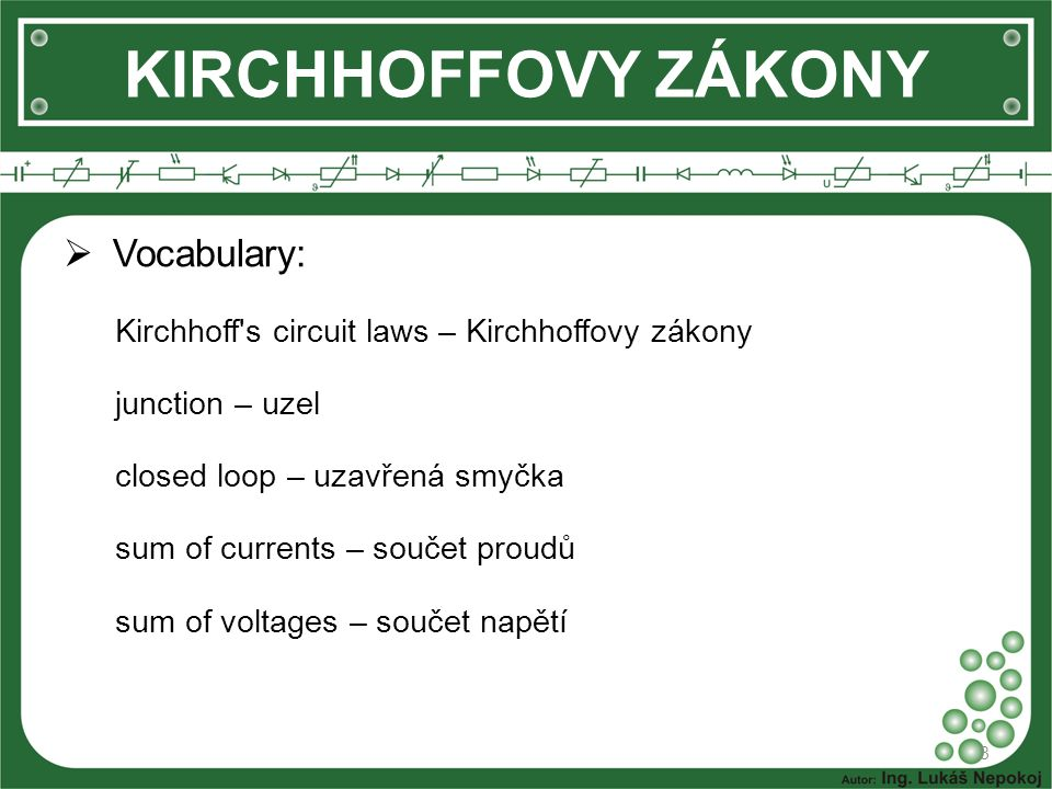 KIRCHHOFFOVY ZÁKONY Vocabulary: