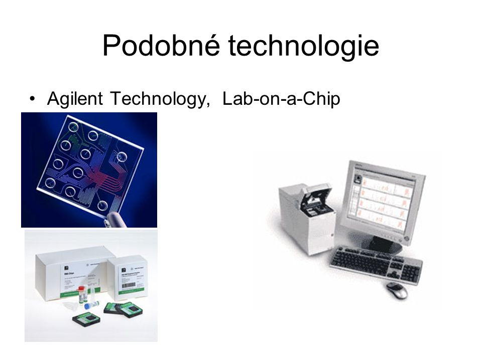 Podobné technologie Agilent Technology, Lab-on-a-Chip