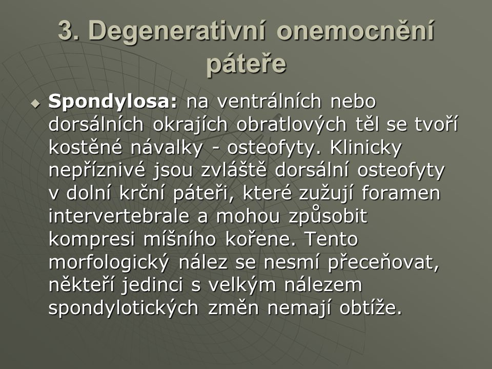 3. Degenerativní onemocnění páteře