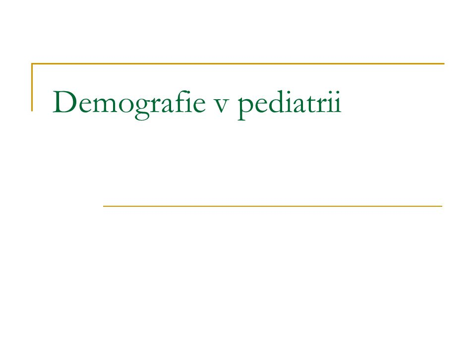 Demografie v pediatrii