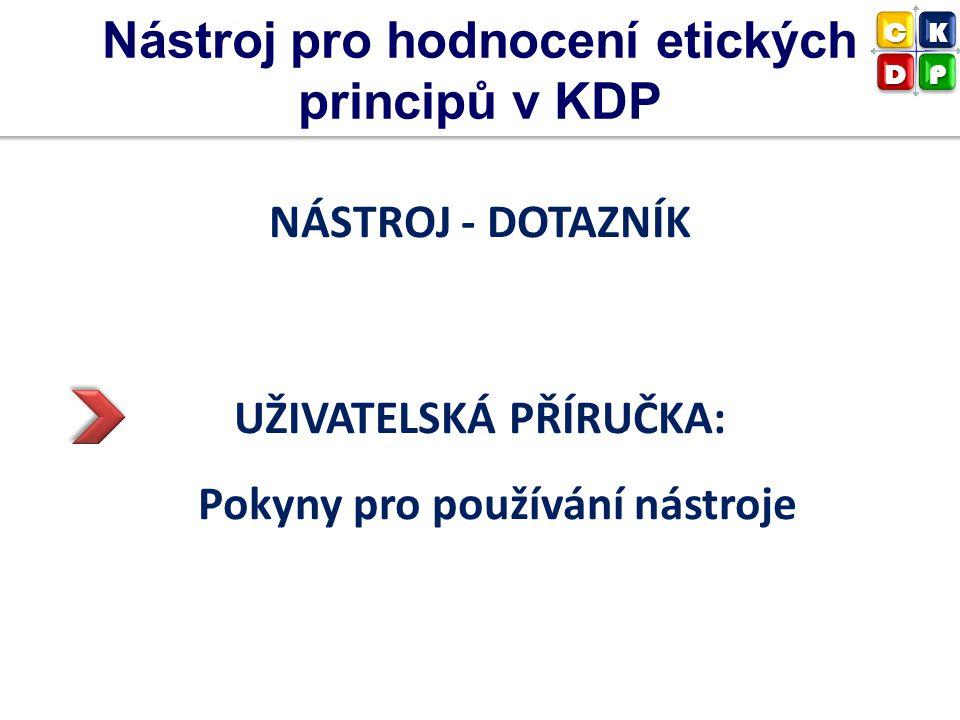 Nástroj pro hodnocení etických principů v KDP