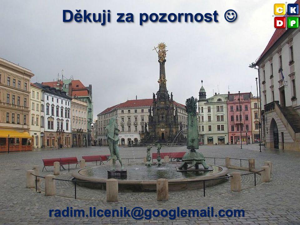 Děkuji za pozornost  C K D P radim.licenik@googlemail.com