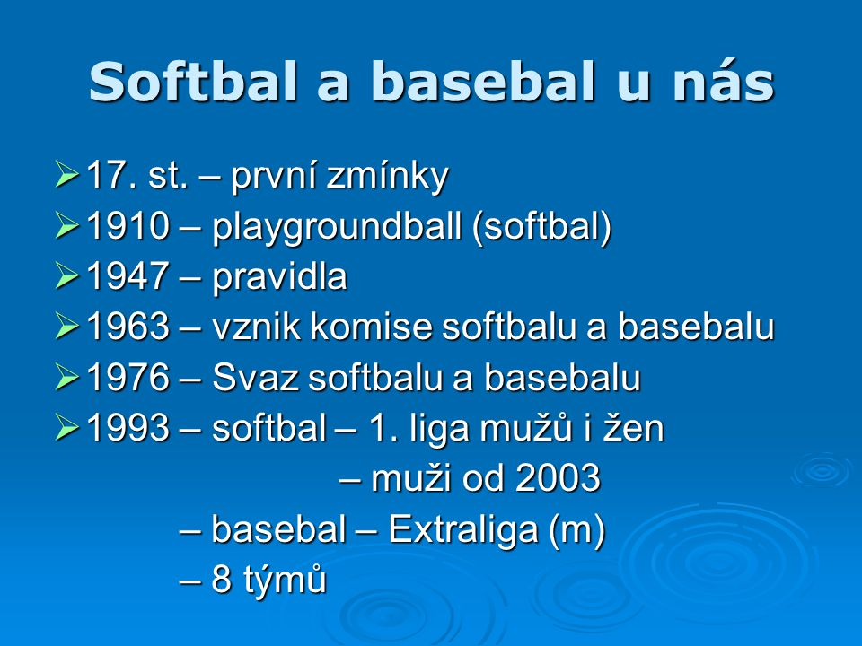 Softbal a basebal u nás 17. st. – první zmínky