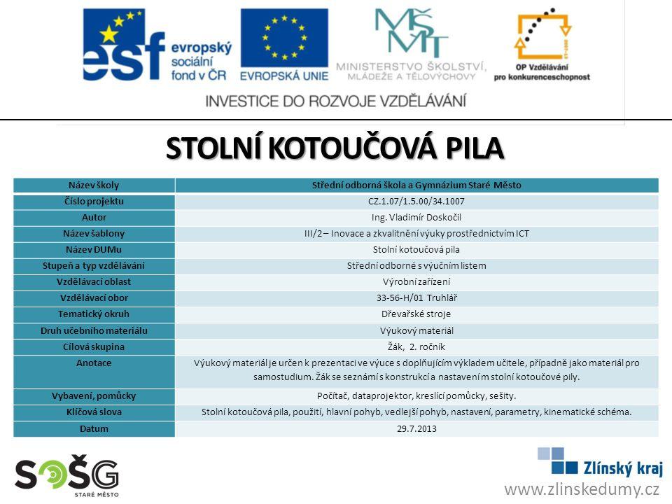 Stolní kotoučová pila www.zlinskedumy.cz Název školy