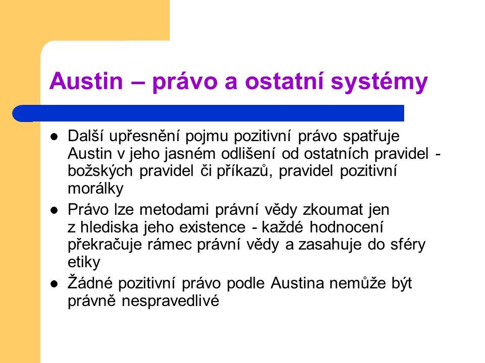 Austin – právo a ostatní systémy