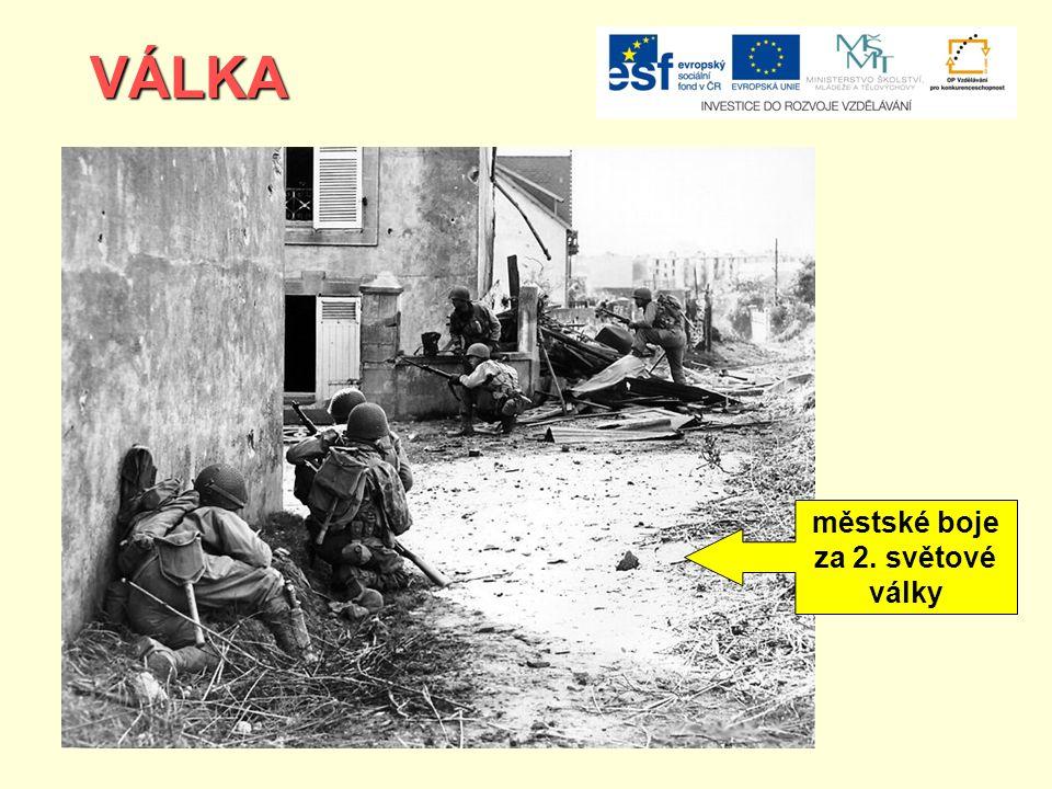 VÁLKA městské boje za 2. světové války