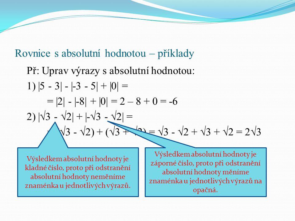 Rovnice s absolutní hodnotou – příklady