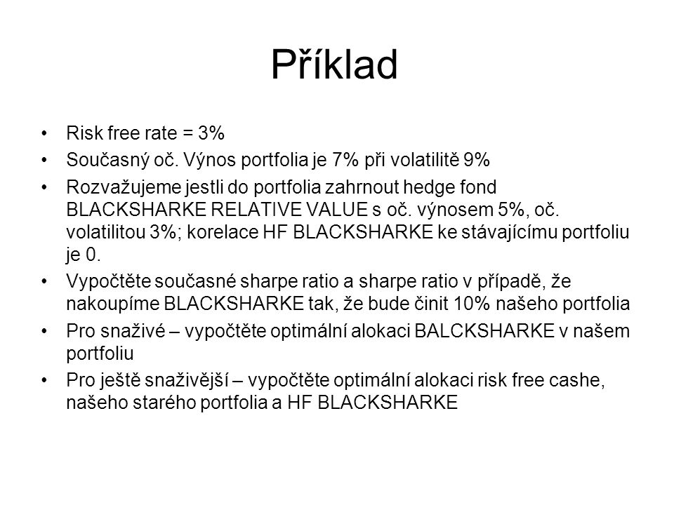 Příklad Risk free rate = 3%