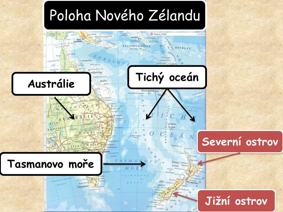 Poloha Nového Zélandu Tichý oceán Austrálie Severní ostrov