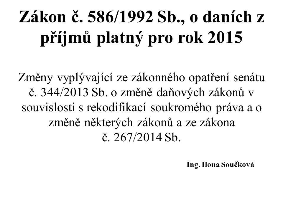 Zákon č. 586/1992 Sb., o daních z příjmů platný pro rok 2015