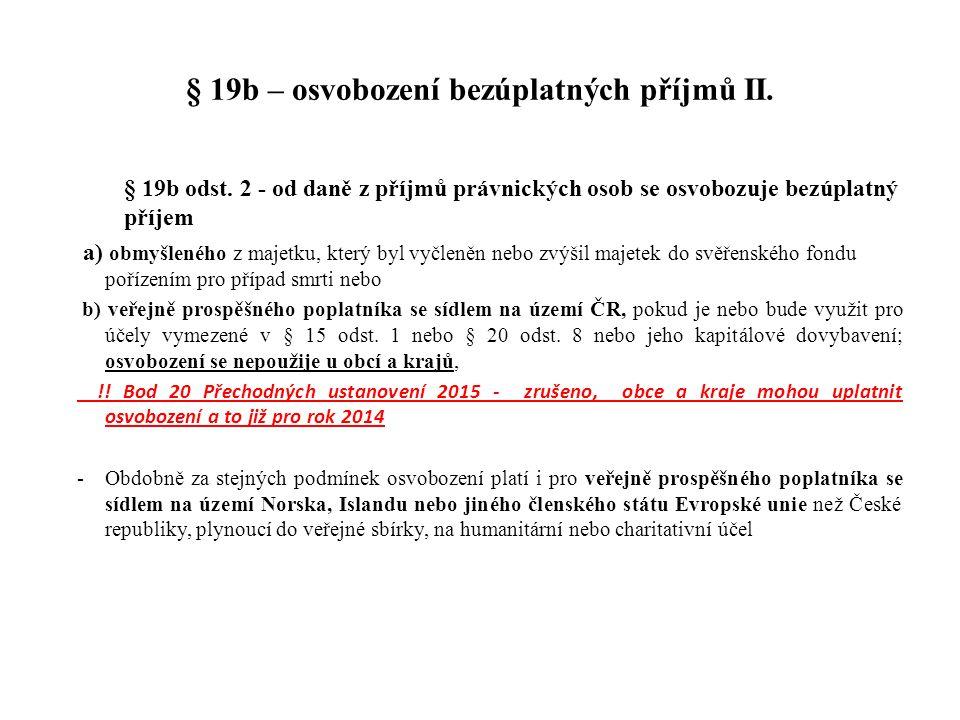 § 19b – osvobození bezúplatných příjmů II.