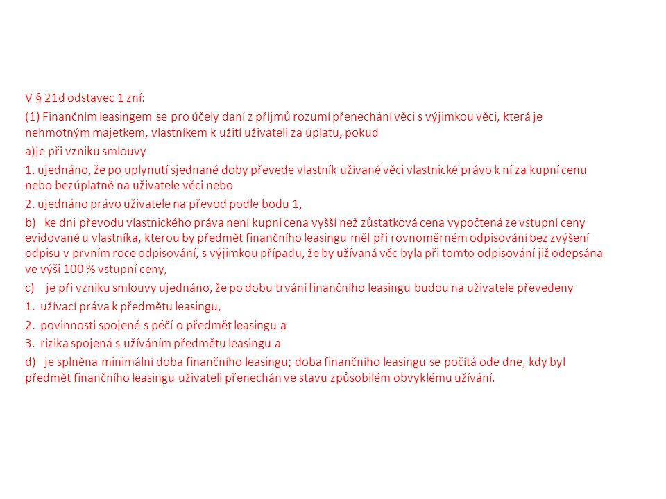 V § 21d odstavec 1 zní: