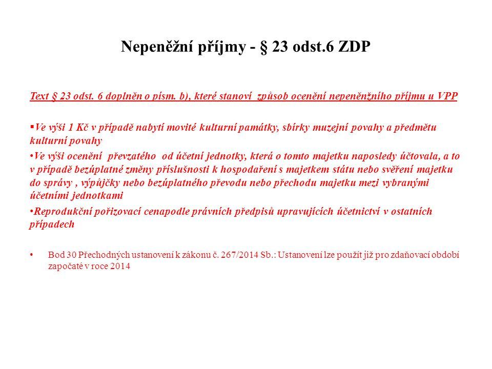 Nepeněžní příjmy - § 23 odst.6 ZDP