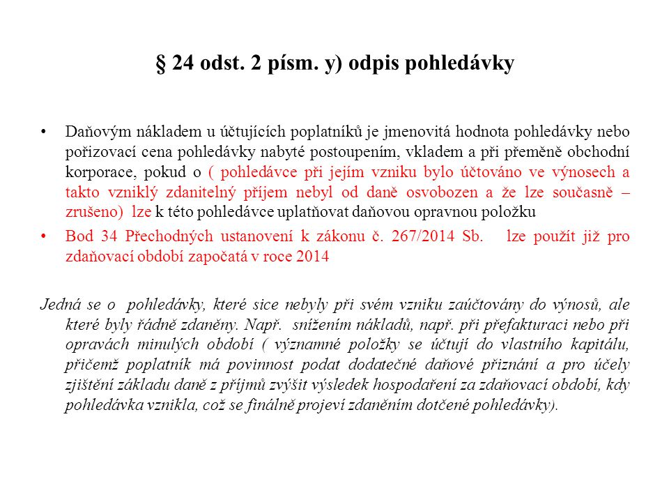 § 24 odst. 2 písm. y) odpis pohledávky