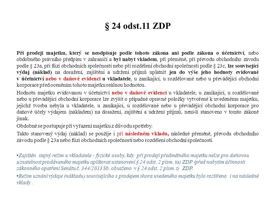 § 24 odst.11 ZDP