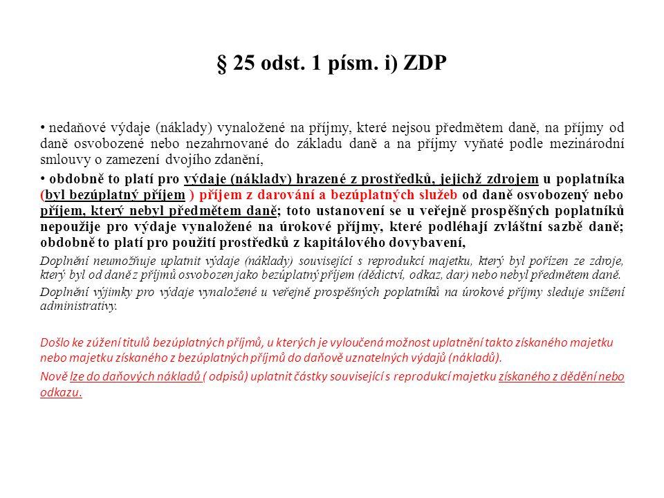 § 25 odst. 1 písm. i) ZDP