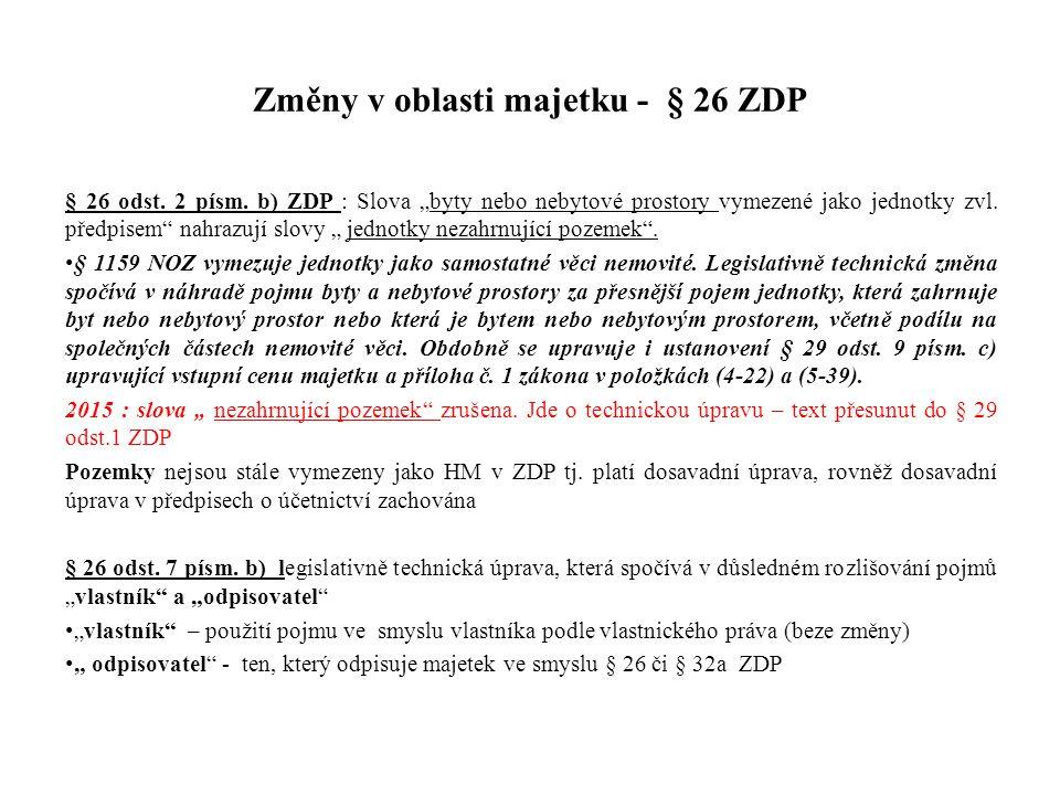 Změny v oblasti majetku - § 26 ZDP