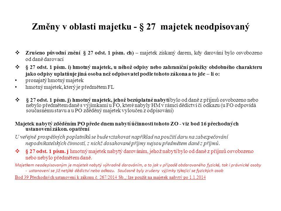 Změny v oblasti majetku - § 27 majetek neodpisovaný