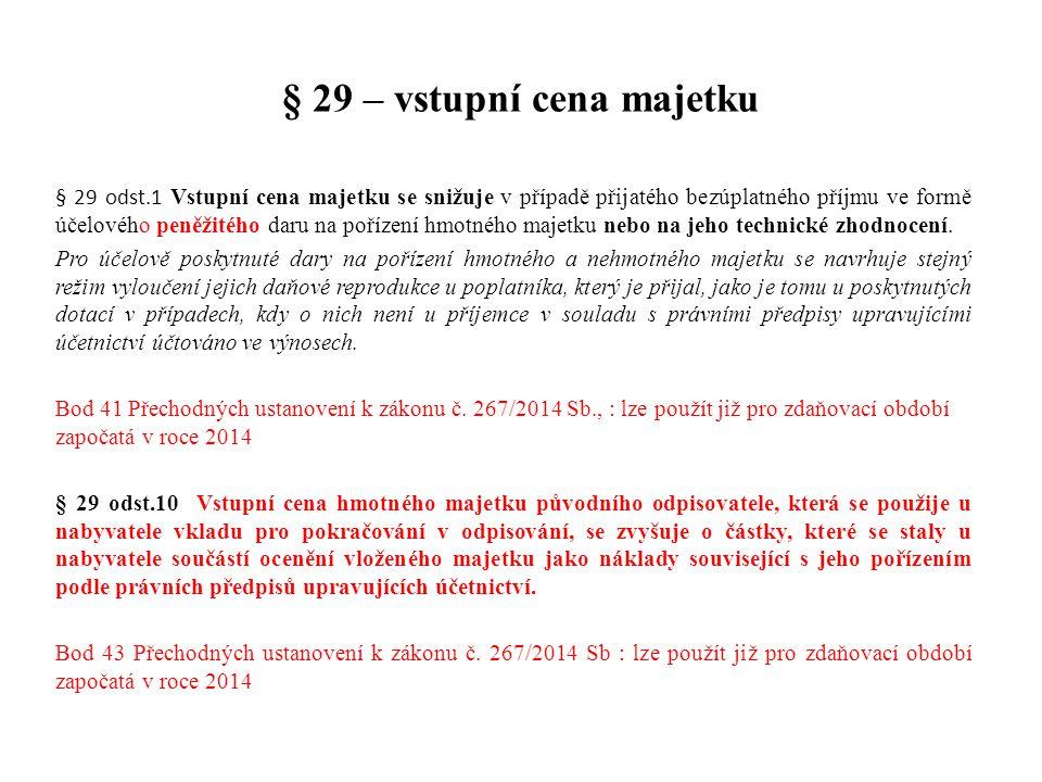 § 29 – vstupní cena majetku
