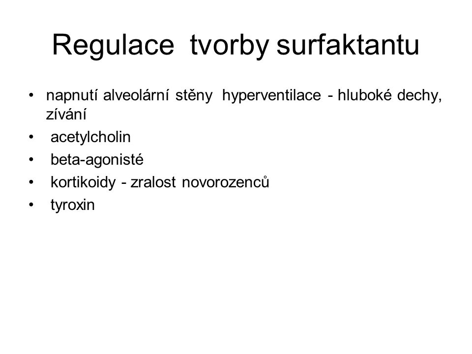 Regulace tvorby surfaktantu