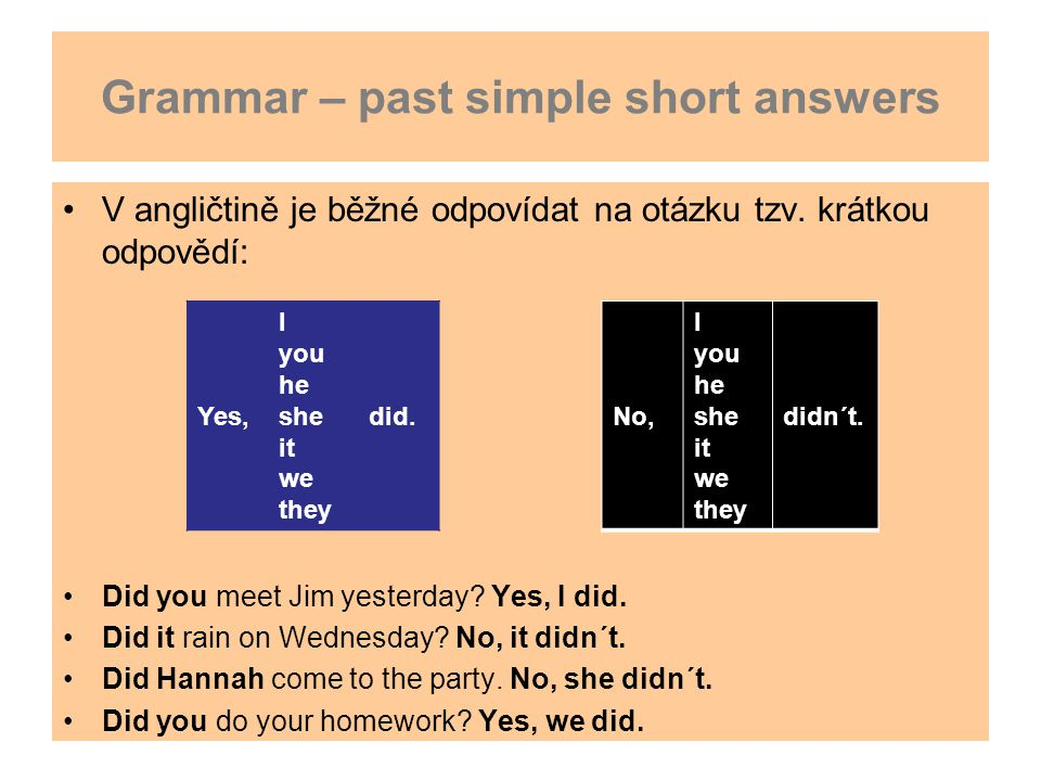 Grammar – past simple short answers