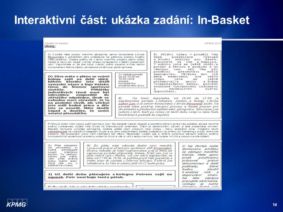 Interaktivní část: ukázka zadání: In-Basket