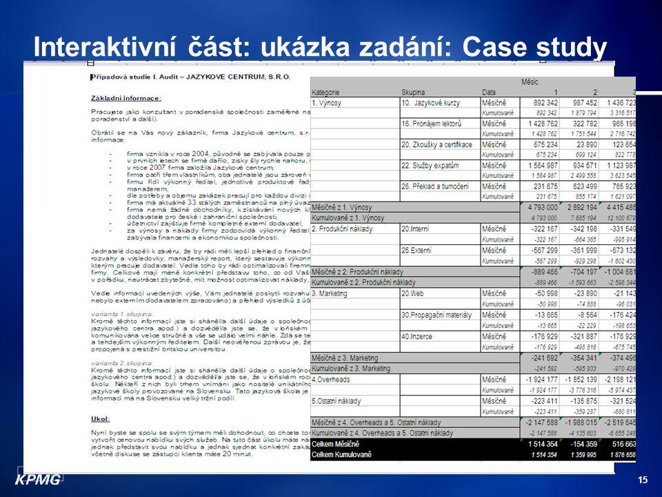 Interaktivní část: ukázka zadání: Case study
