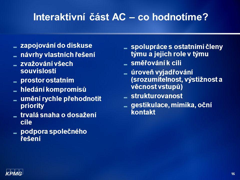 Interaktivní část AC – co hodnotíme