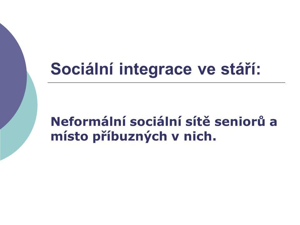 Sociální integrace ve stáří: