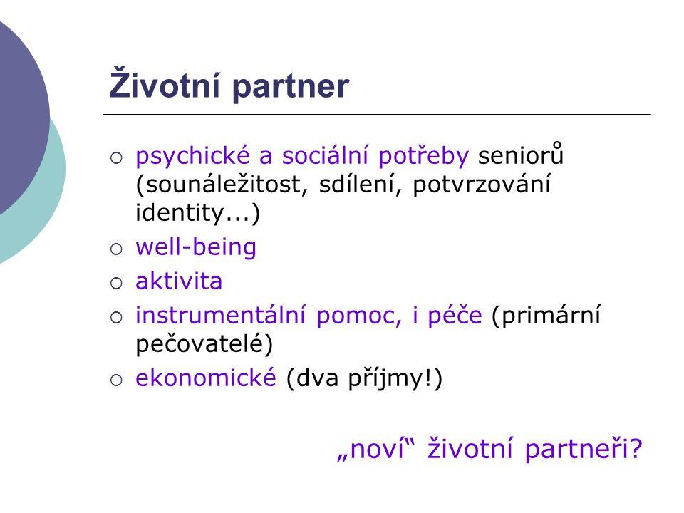 """Životní partner """"noví životní partneři"""