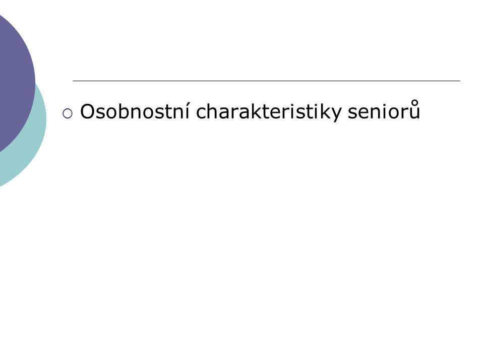 Osobnostní charakteristiky seniorů