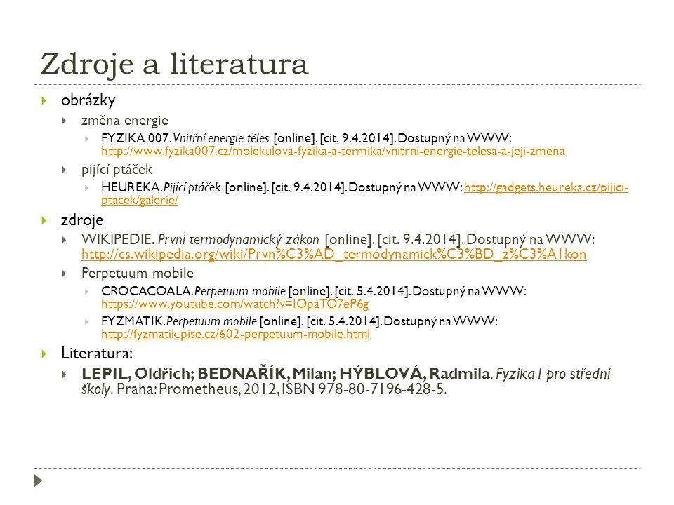 Zdroje a literatura obrázky zdroje Literatura: