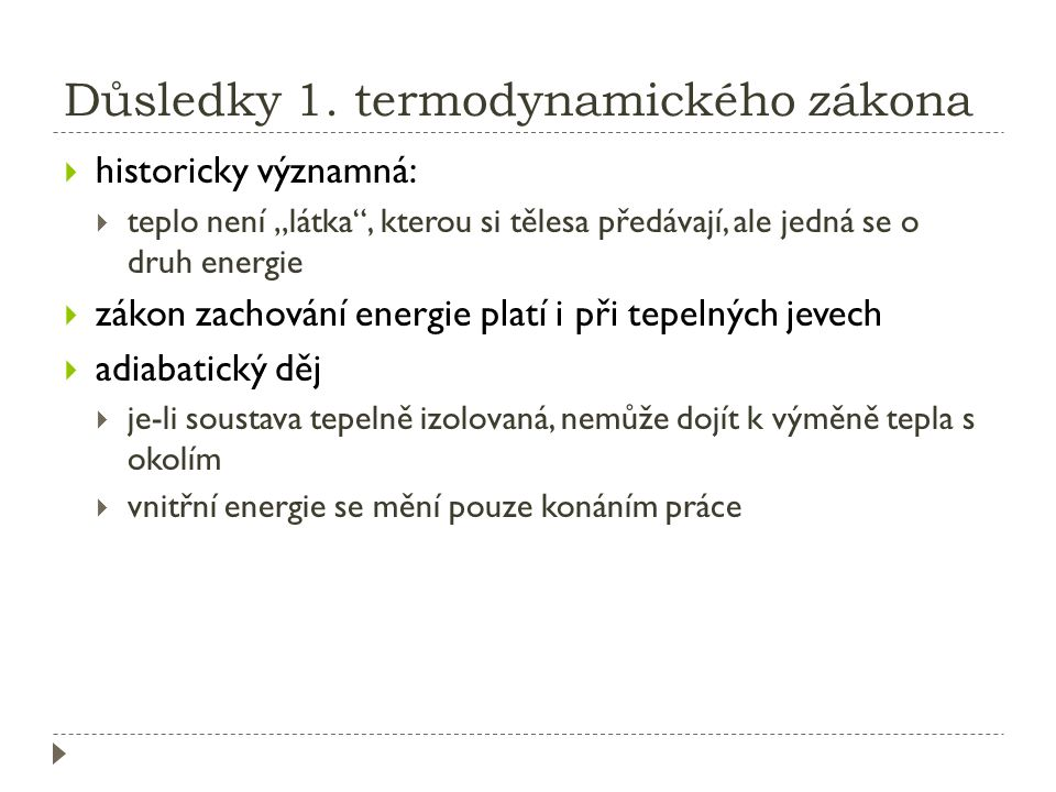 Důsledky 1. termodynamického zákona