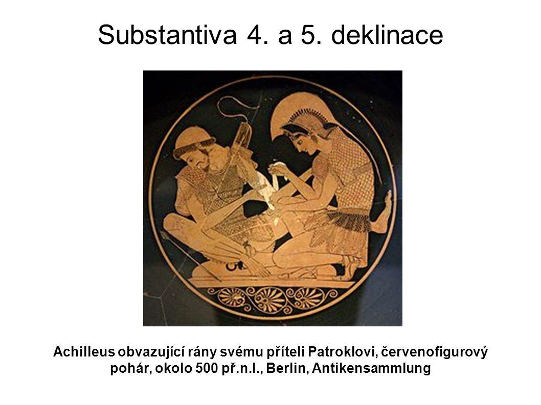 Substantiva 4. a 5. deklinace