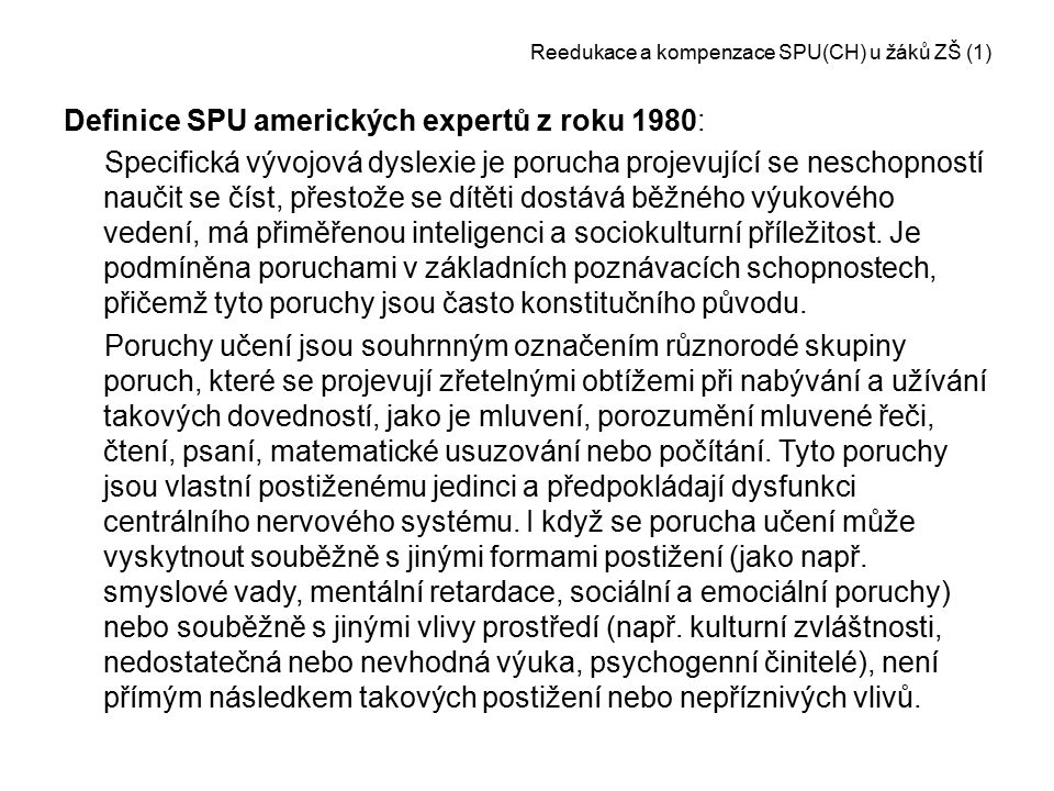 Reedukace a kompenzace SPU(CH) u žáků ZŠ (1)