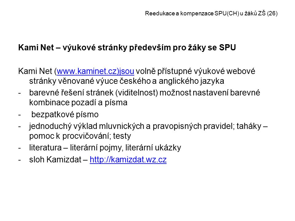 Reedukace a kompenzace SPU(CH) u žáků ZŠ (26)