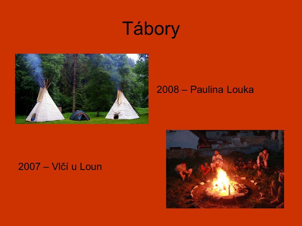 Tábory 2008 – Paulina Louka 2007 – Vlčí u Loun