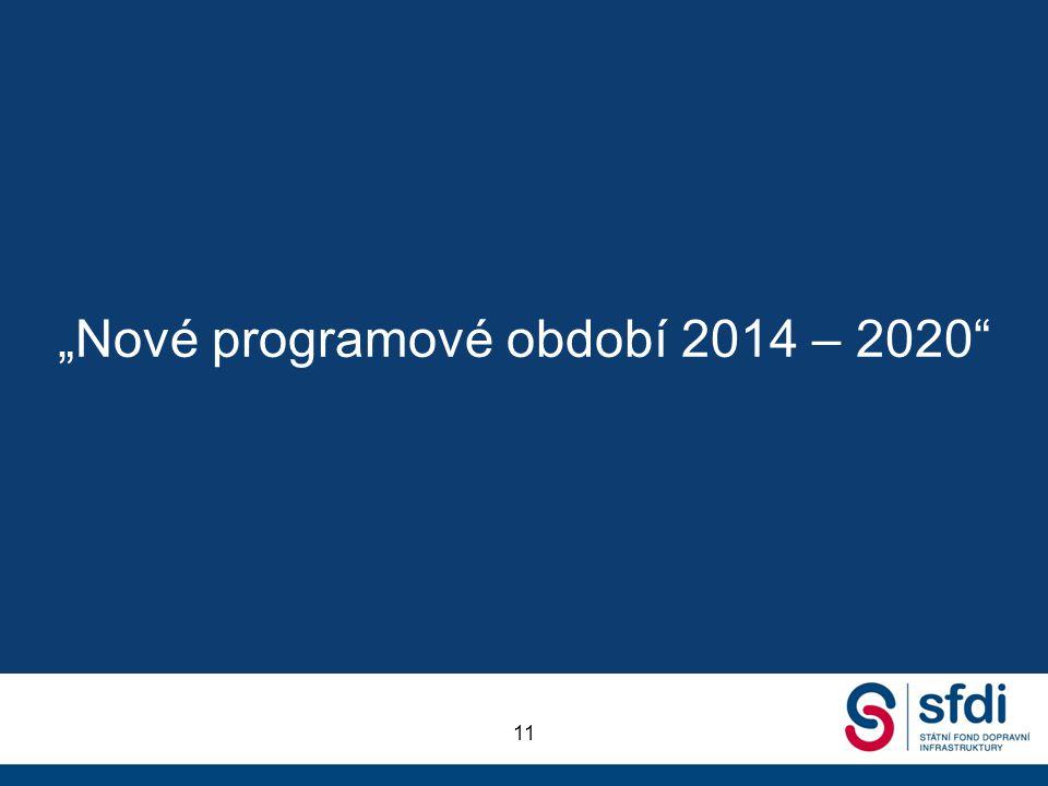 """""""Nové programové období 2014 – 2020"""