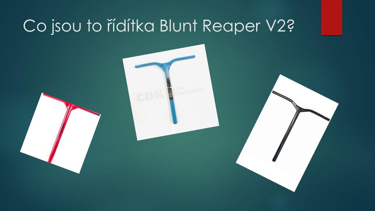 Co jsou to řídítka Blunt Reaper V2